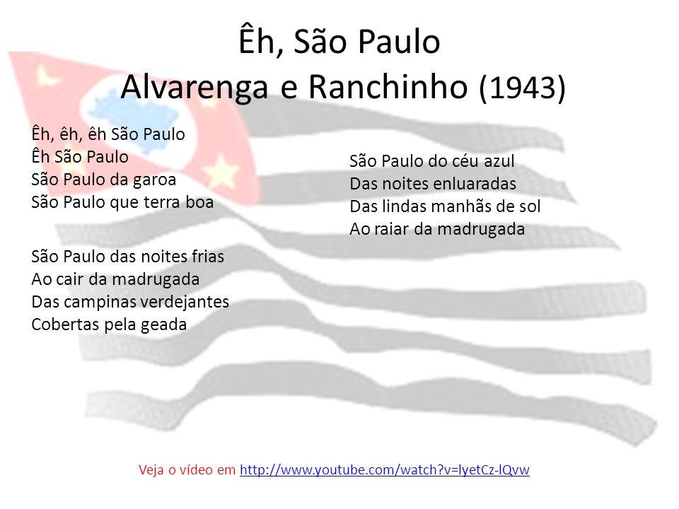 Êh, São Paulo Alvarenga e Ranchinho (1943)
