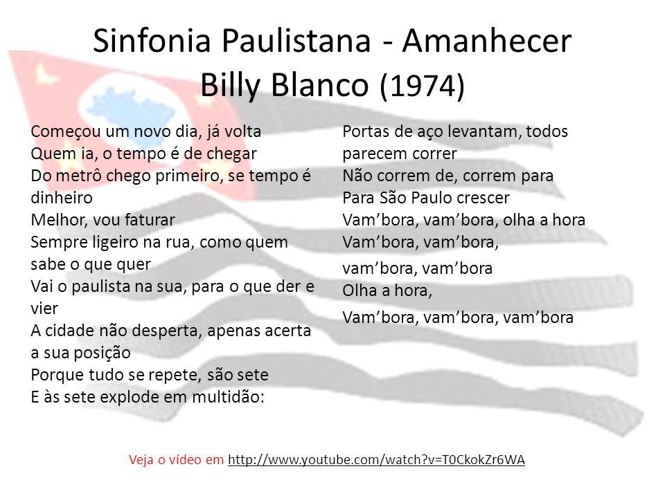 Sinfonia Paulistana - Amanhecer Billy Blanco (1974)