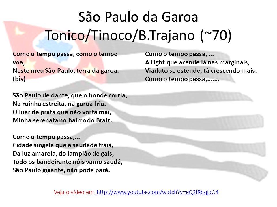 São Paulo da Garoa Tonico/Tinoco/B.Trajano (~70)