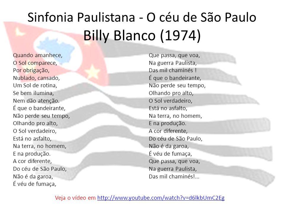 Sinfonia Paulistana - O céu de São Paulo Billy Blanco (1974)