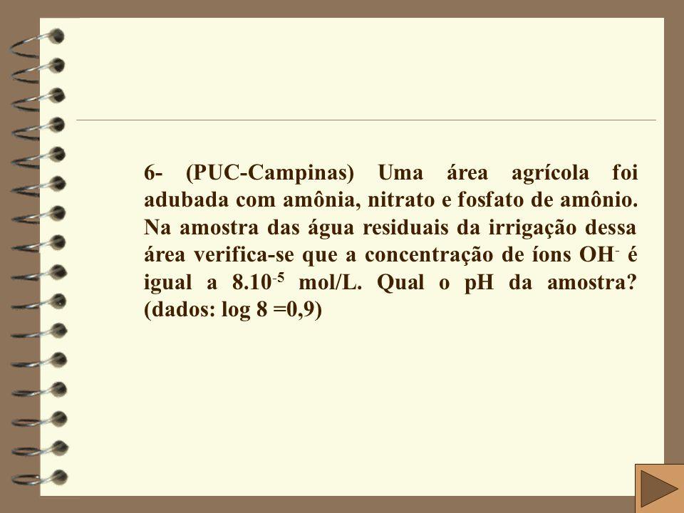 6- (PUC-Campinas) Uma área agrícola foi adubada com amônia, nitrato e fosfato de amônio.