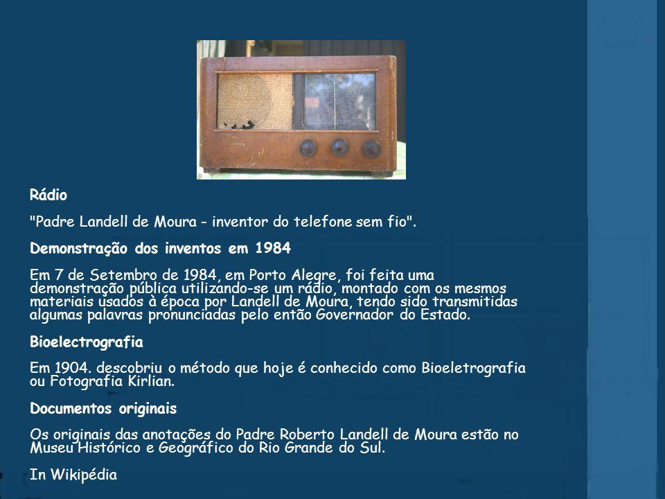 Rádio Padre Landell de Moura - inventor do telefone sem fio