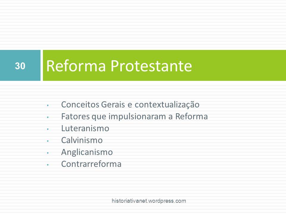 Reforma Protestante Conceitos Gerais e contextualização
