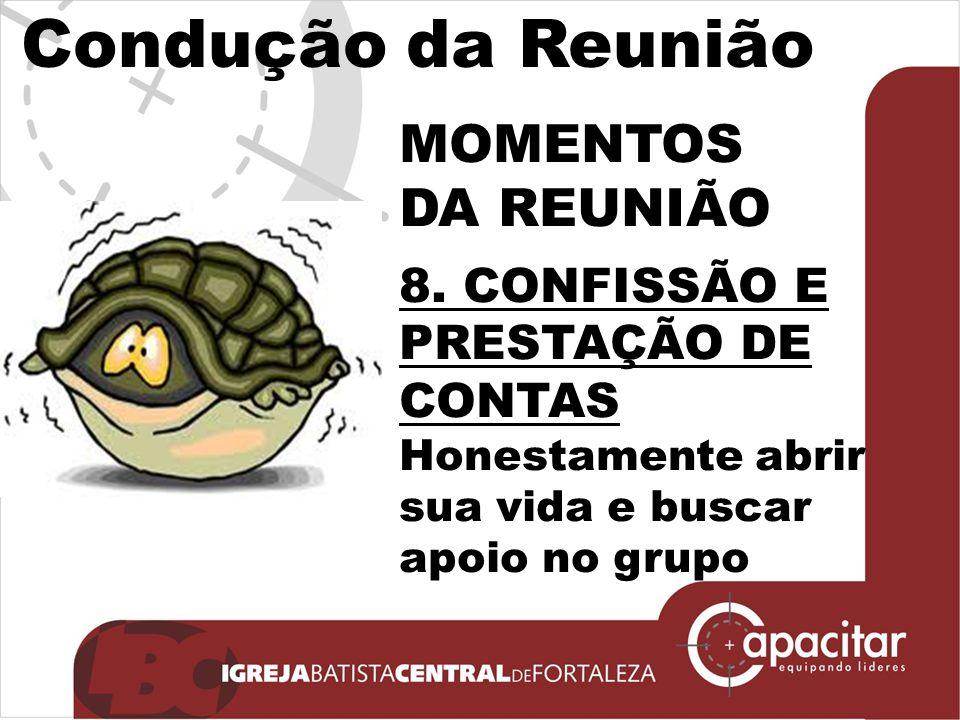 Condução da Reunião MOMENTOS DA REUNIÃO