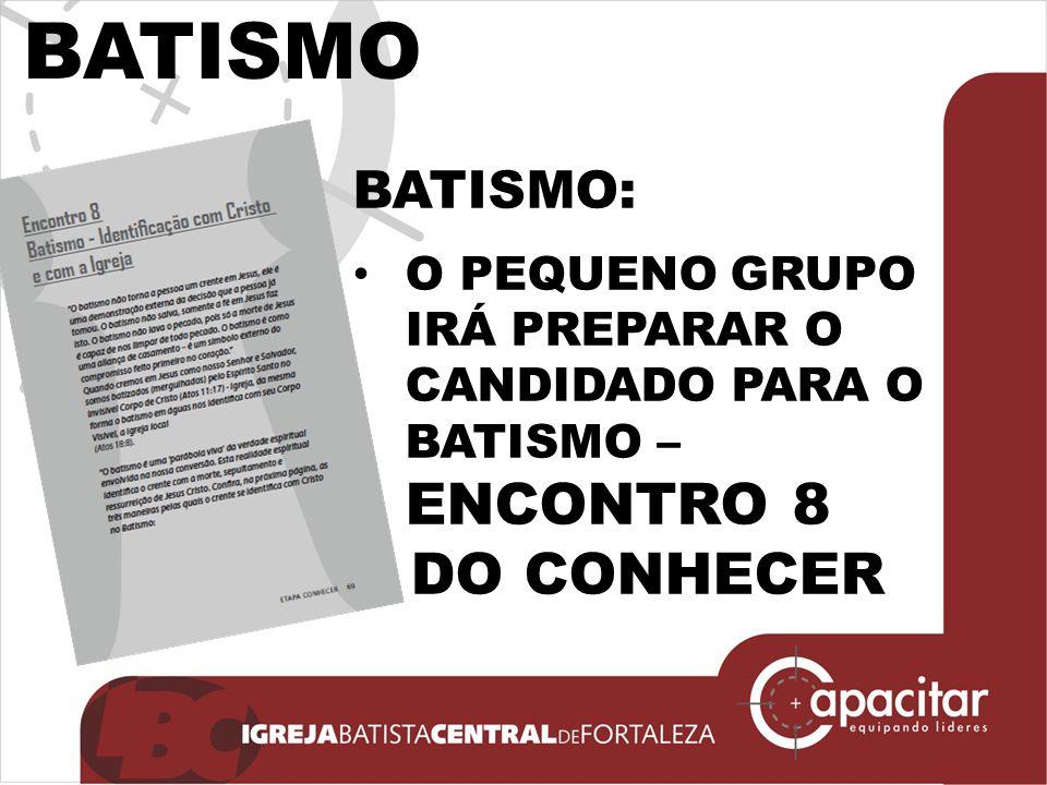 BATISMO DO CONHECER BATISMO: