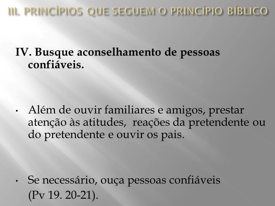 III. PRINCÍPIOS QUE SEGUEM O PRINCÍPIO BÍBLICO