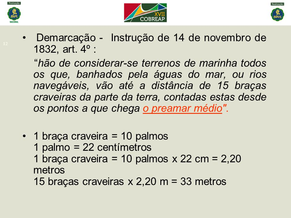 Demarcação - Instrução de 14 de novembro de 1832, art. 4º :