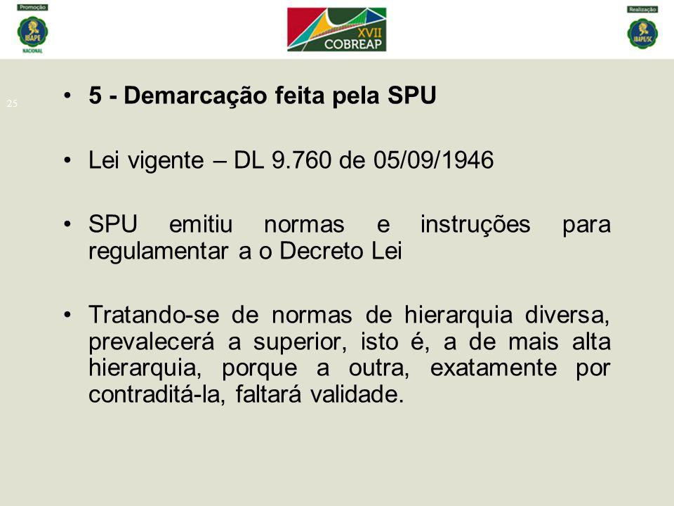 5 - Demarcação feita pela SPU