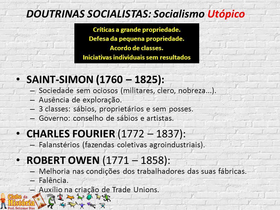 DOUTRINAS SOCIALISTAS: Socialismo Utópico
