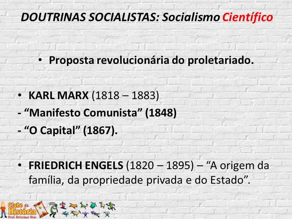 DOUTRINAS SOCIALISTAS: Socialismo Científico