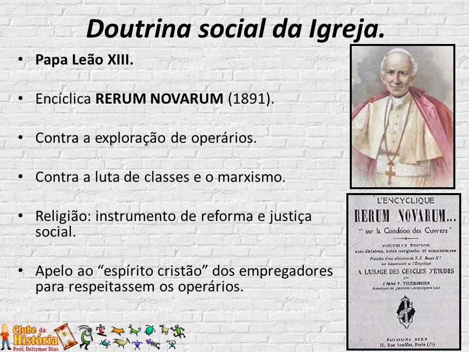 Doutrina social da Igreja.