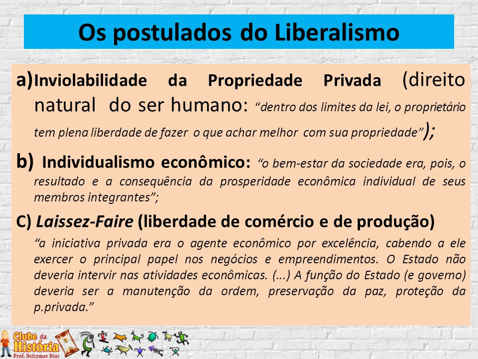 Os postulados do Liberalismo