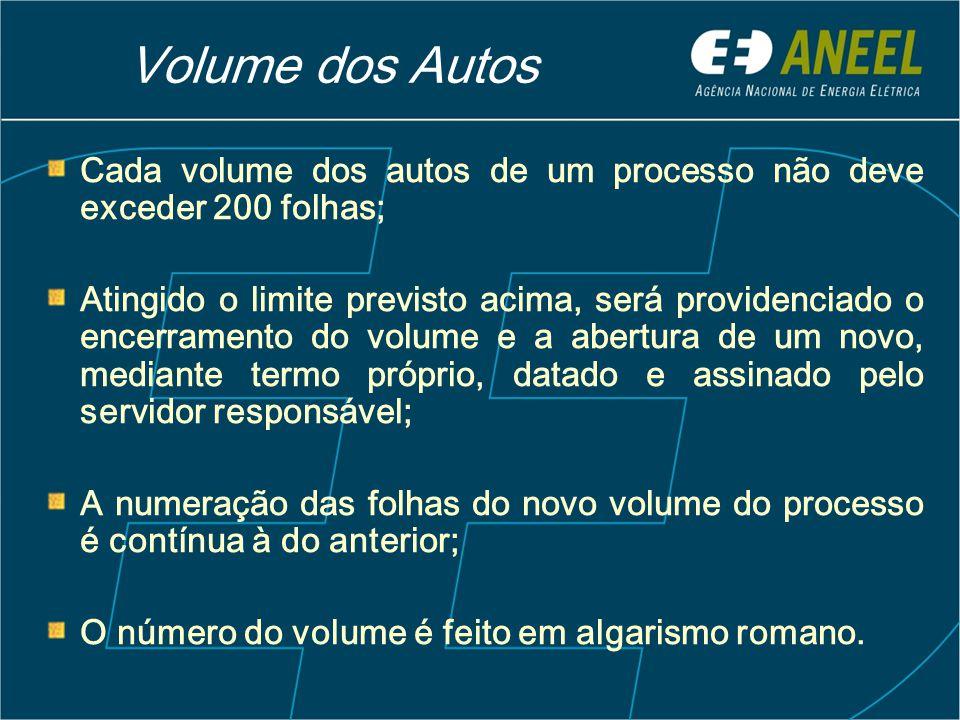 Volume dos Autos Cada volume dos autos de um processo não deve exceder 200 folhas;