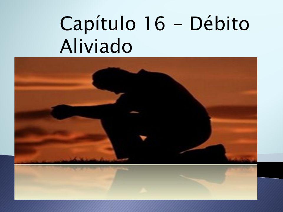 Capítulo 16 - Débito Aliviado