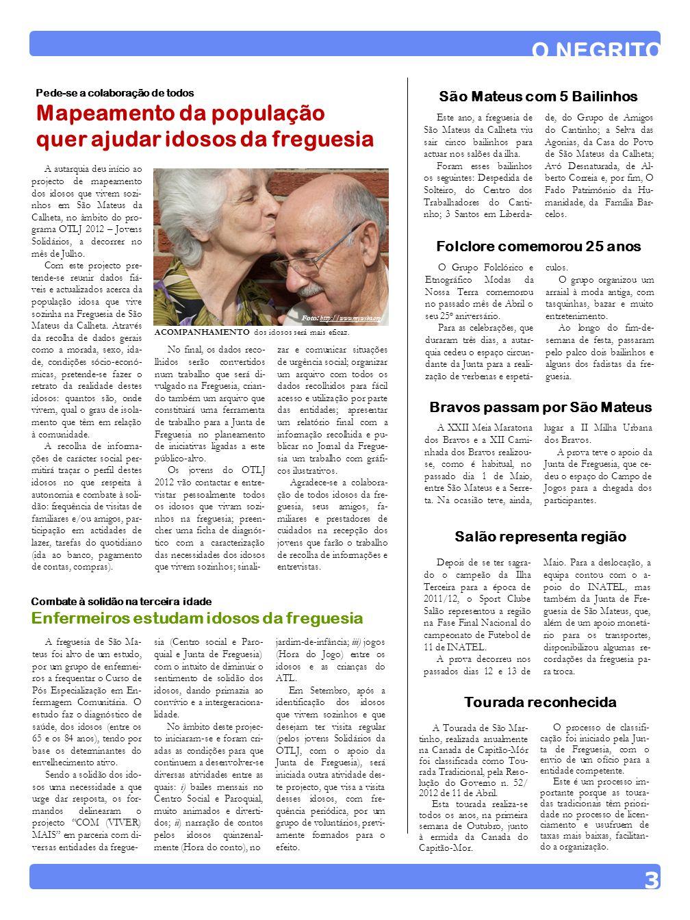 O NEGRITO 3 Mapeamento da população quer ajudar idosos da freguesia