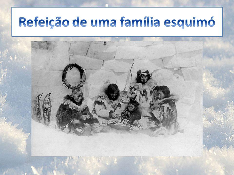 Refeição de uma família esquimó