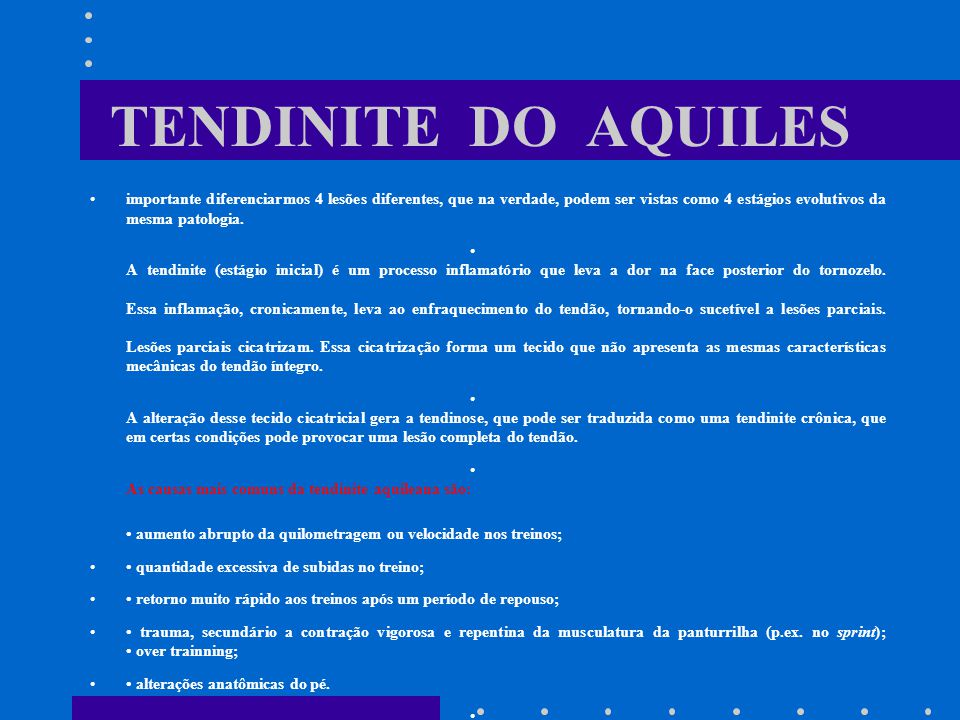 TENDINITE DO AQUILES