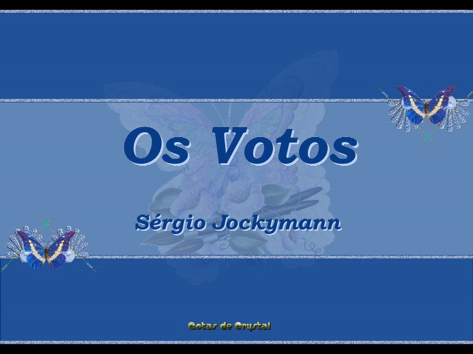 Os Votos Os Votos Os Votos