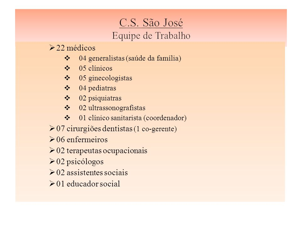 C.S. São José Equipe de Trabalho
