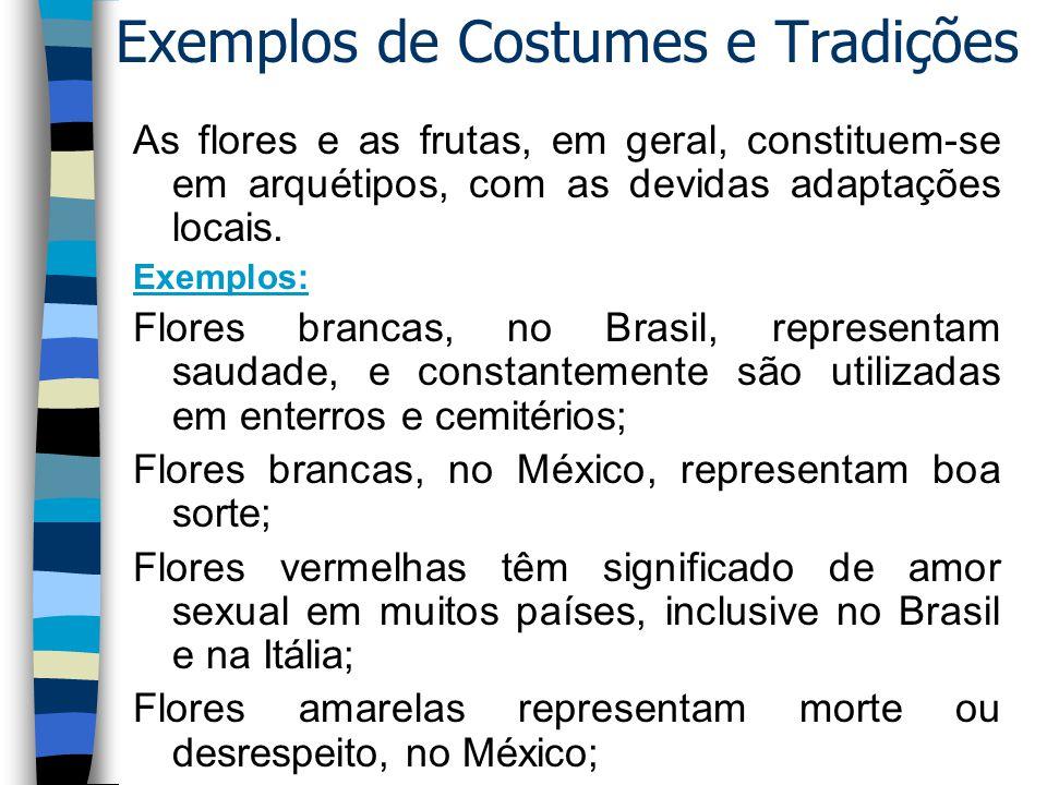 Exemplos de Costumes e Tradições