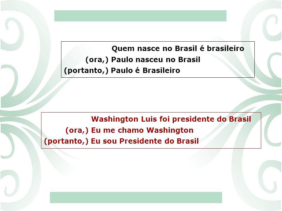 Quem nasce no Brasil é brasileiro
