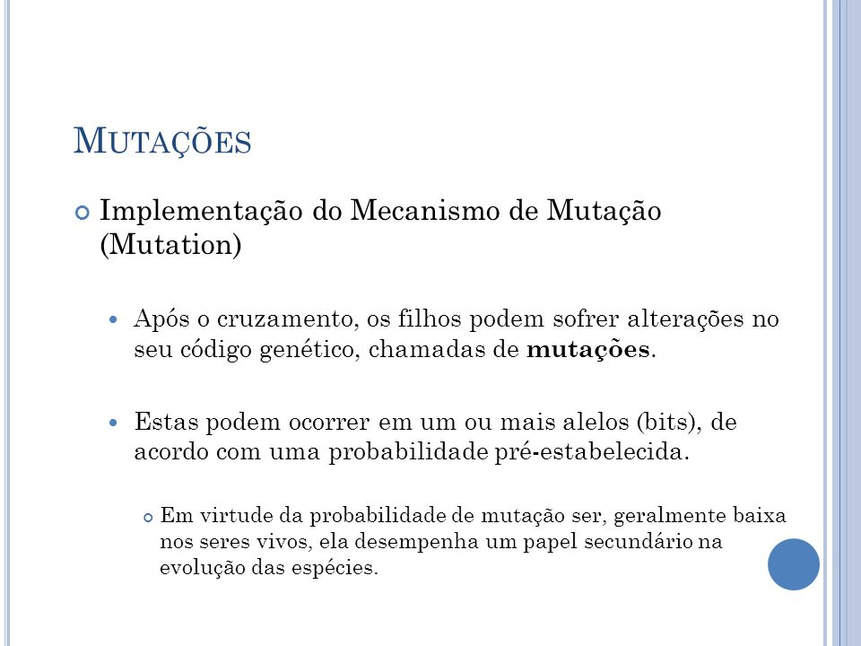 Mutações Implementação do Mecanismo de Mutação (Mutation)