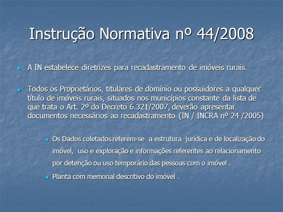 Instrução Normativa nº 44/2008