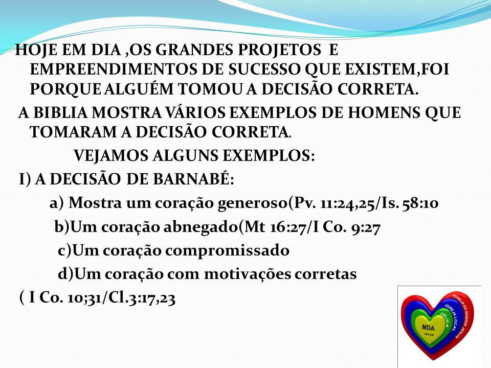 I) A DECISÃO DE BARNABÉ: