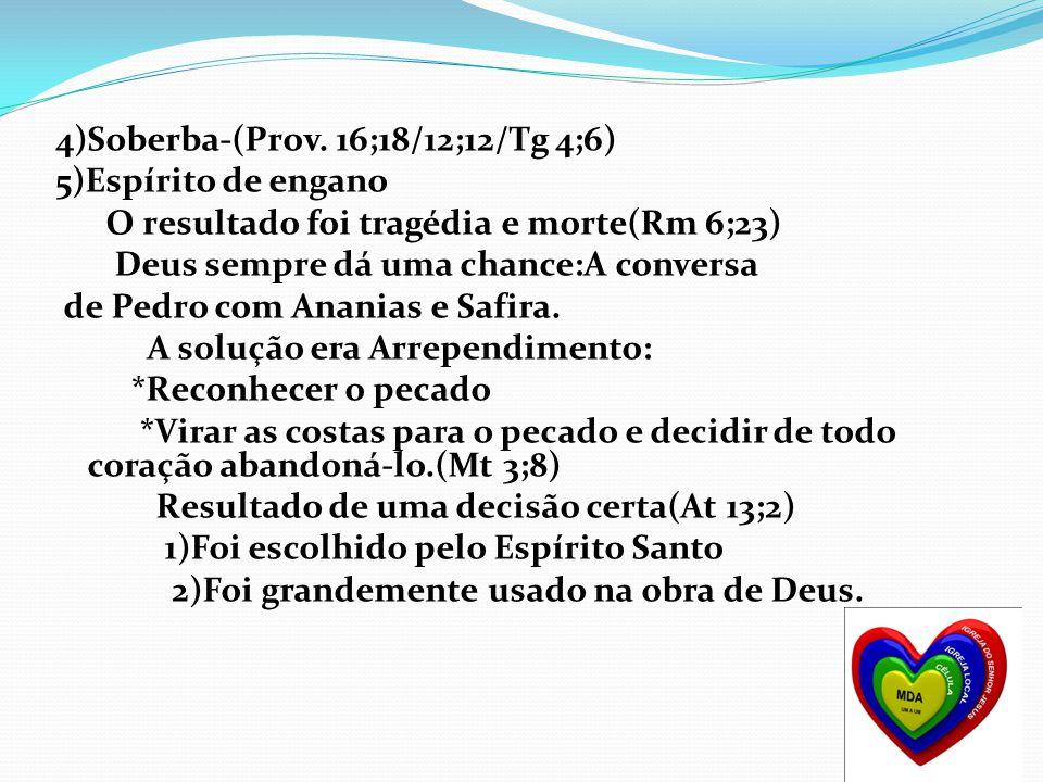 4)Soberba-(Prov. 16;18/12;12/Tg 4;6)