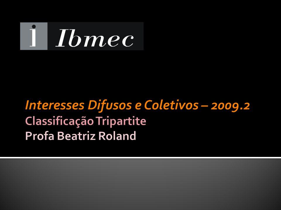 Interesses Difusos e Coletivos – 2009