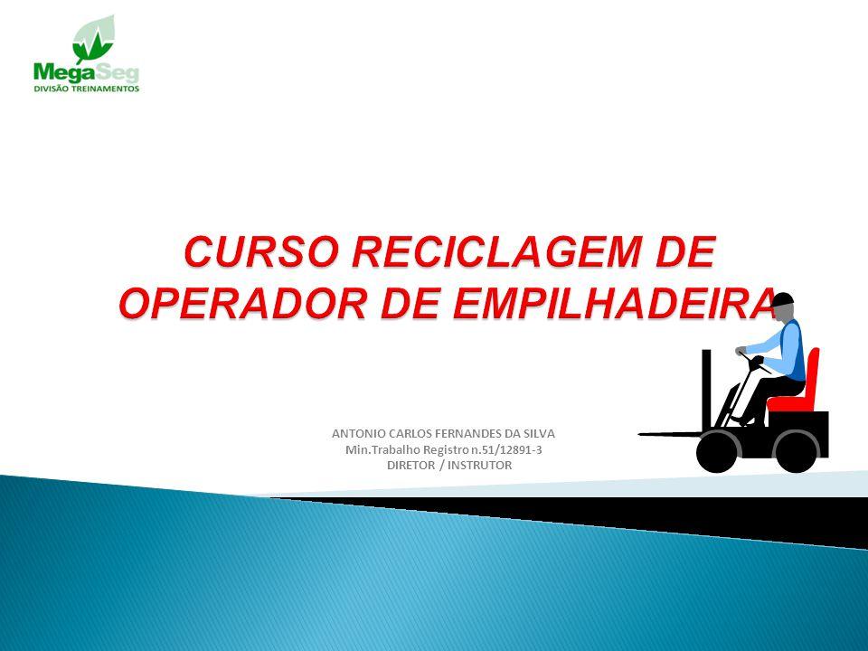 CURSO RECICLAGEM DE OPERADOR DE EMPILHADEIRA