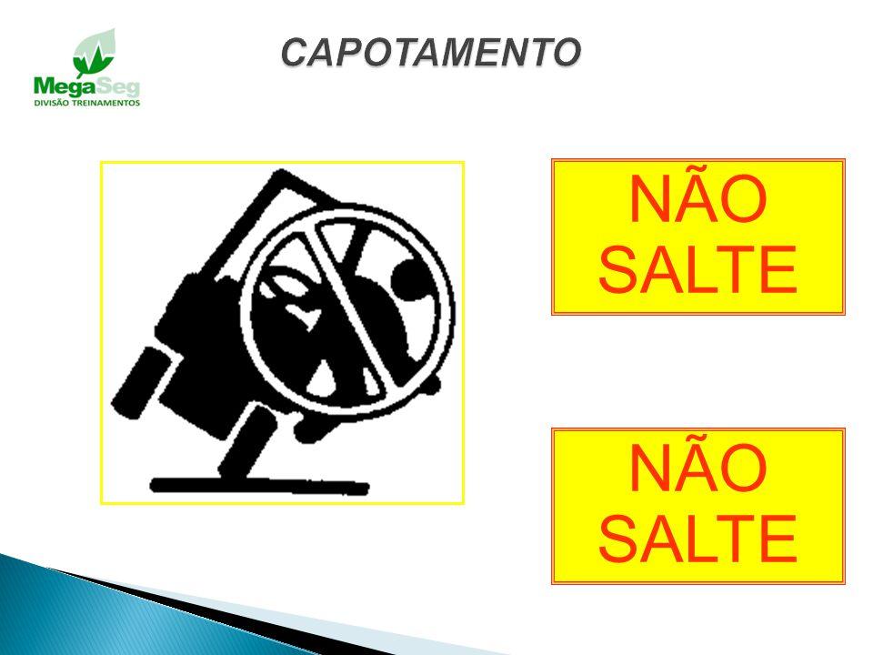 CAPOTAMENTO NÃO SALTE NÃO SALTE