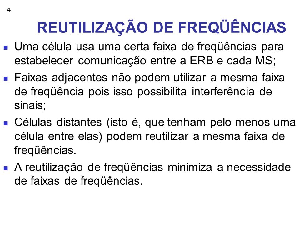 REUTILIZAÇÃO DE FREQÜÊNCIAS