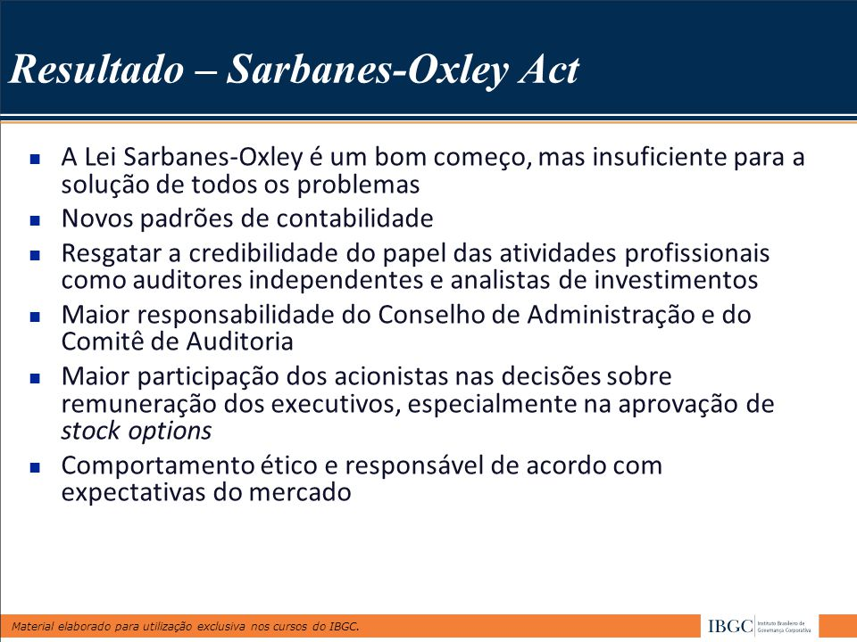 Resultado – Sarbanes-Oxley Act