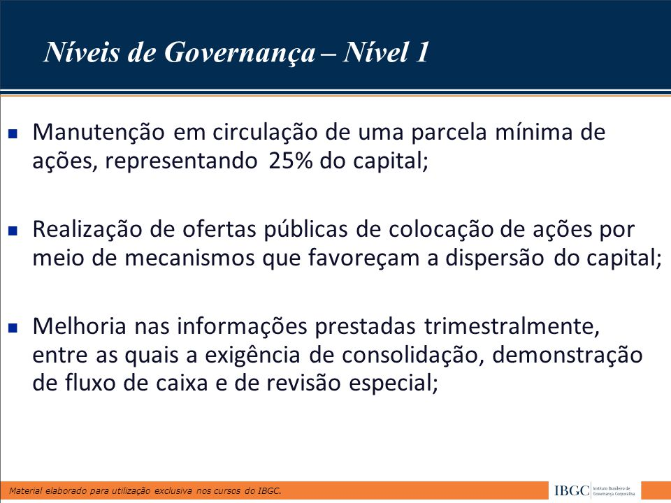 Níveis de Governança – Nível 1