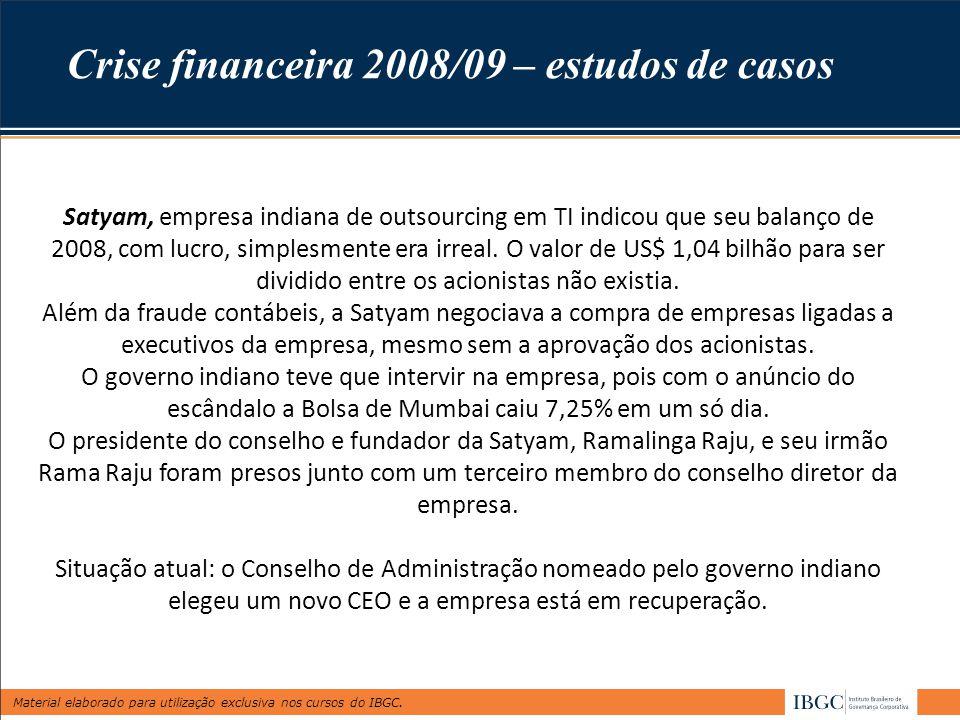 Crise financeira 2008/09 – estudos de casos