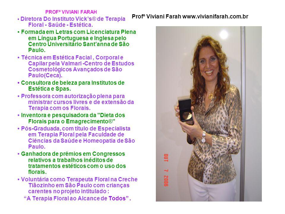 Profª Viviani Farah www.vivianifarah.com.br