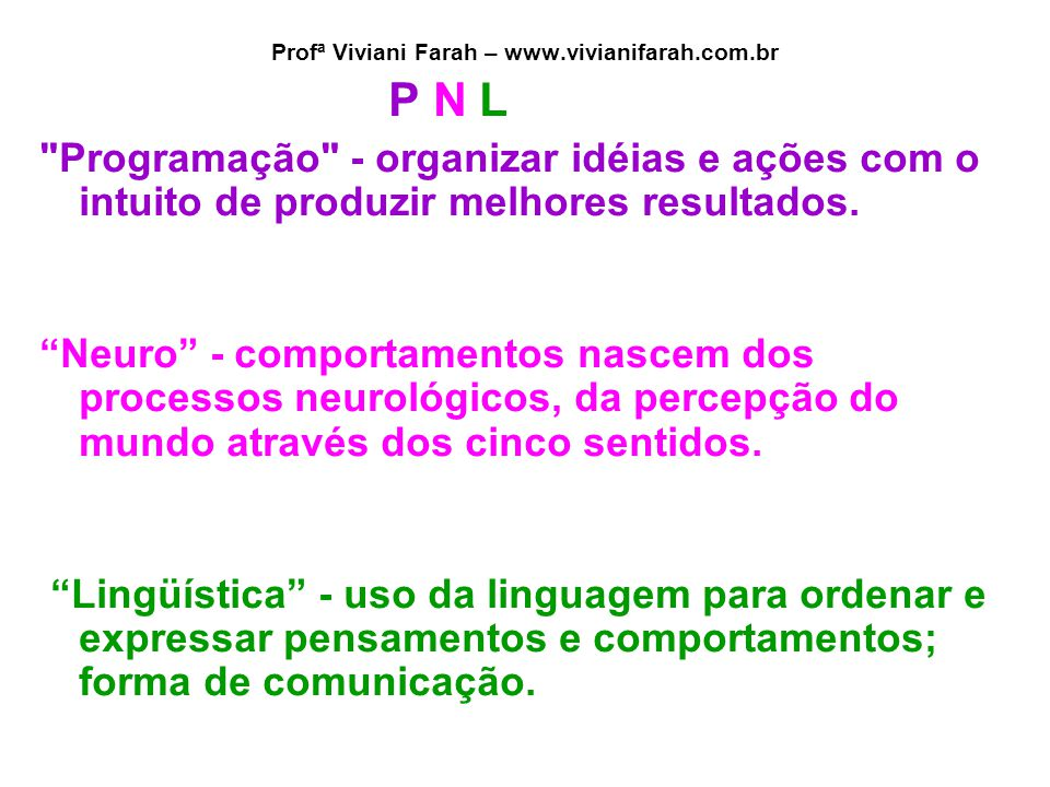 Profª Viviani Farah – www.vivianifarah.com.br