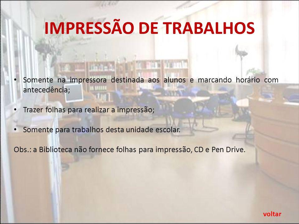 IMPRESSÃO DE TRABALHOS