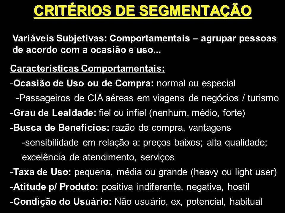 CRITÉRIOS DE SEGMENTAÇÃO