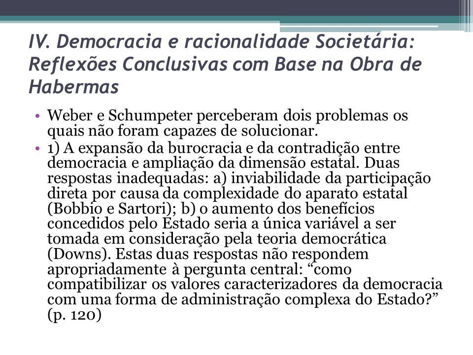 IV. Democracia e racionalidade Societária: Reflexões Conclusivas com Base na Obra de Habermas