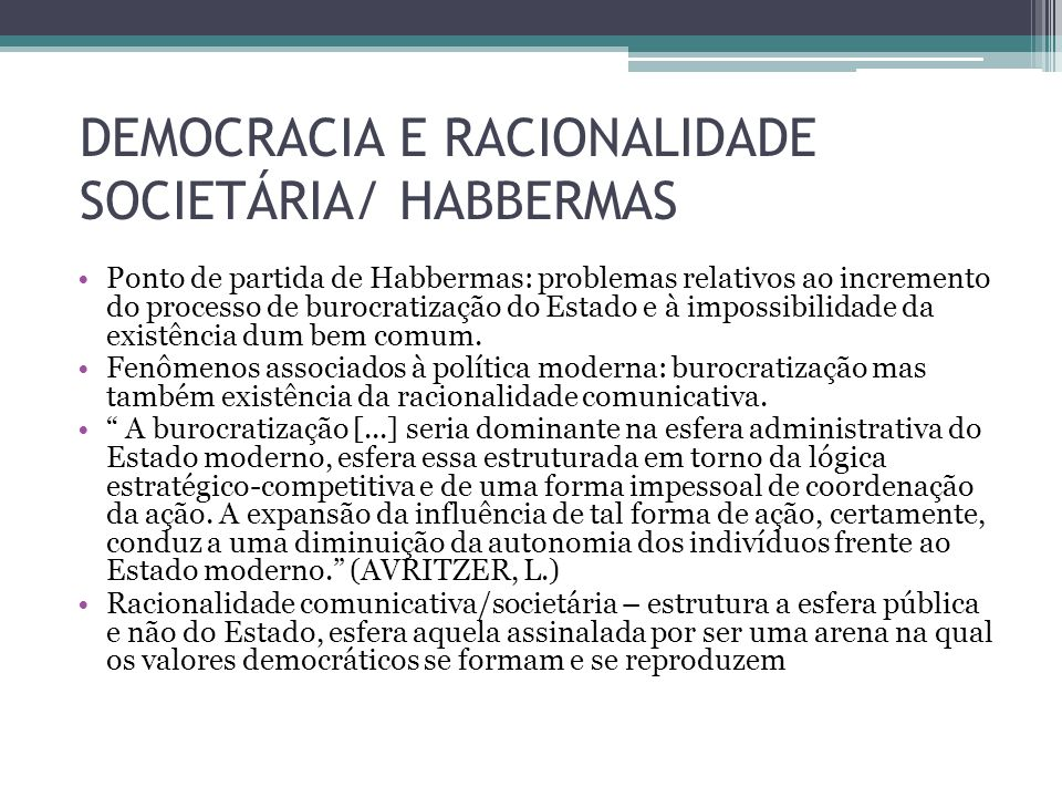 DEMOCRACIA E RACIONALIDADE SOCIETÁRIA/ HABBERMAS