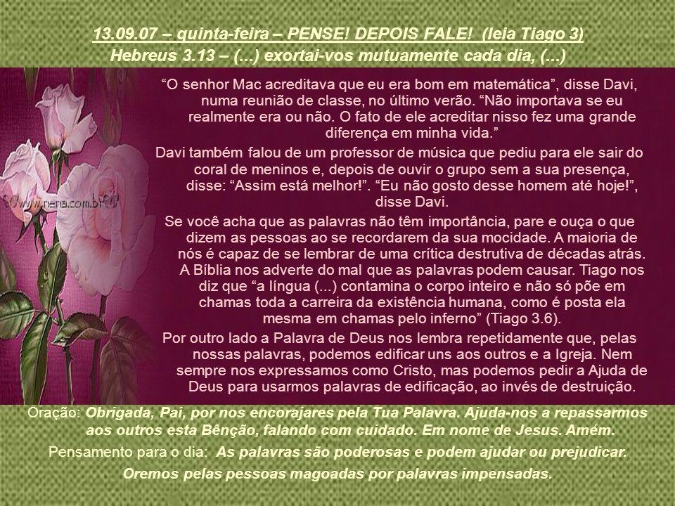 13.09.07 – quinta-feira – PENSE! DEPOIS FALE! (leia Tiago 3)