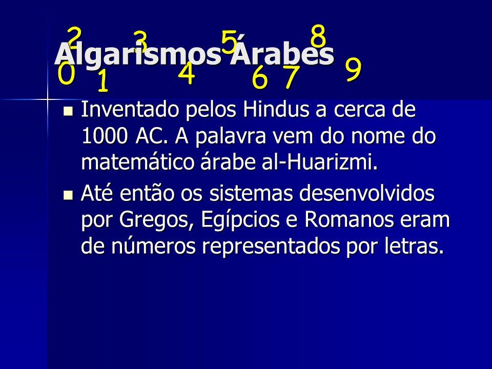 Algarismos Árabes 2. 8. 3. 5. 9. 4. 6. 7. 1.