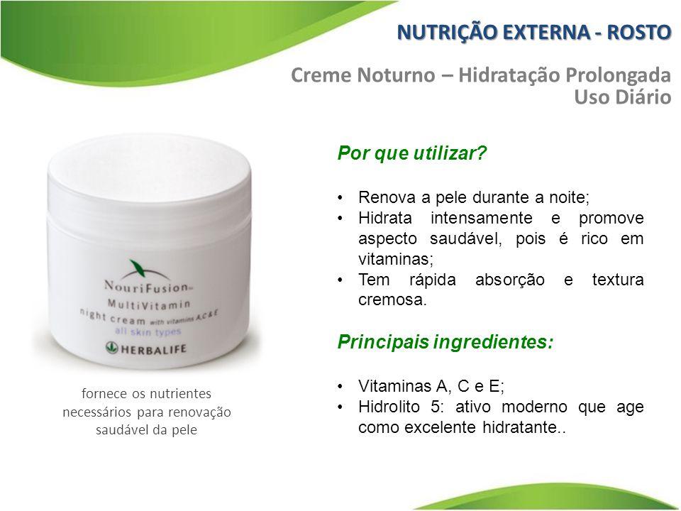 fornece os nutrientes necessários para renovação saudável da pele