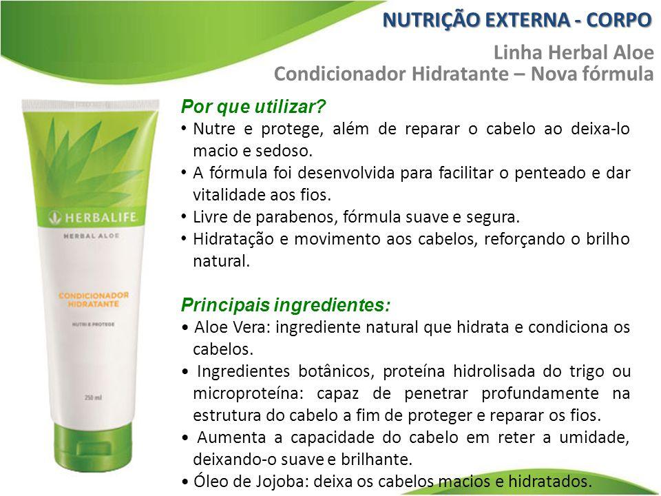 NUTRIÇÃO EXTERNA - CORPO Linha Herbal Aloe