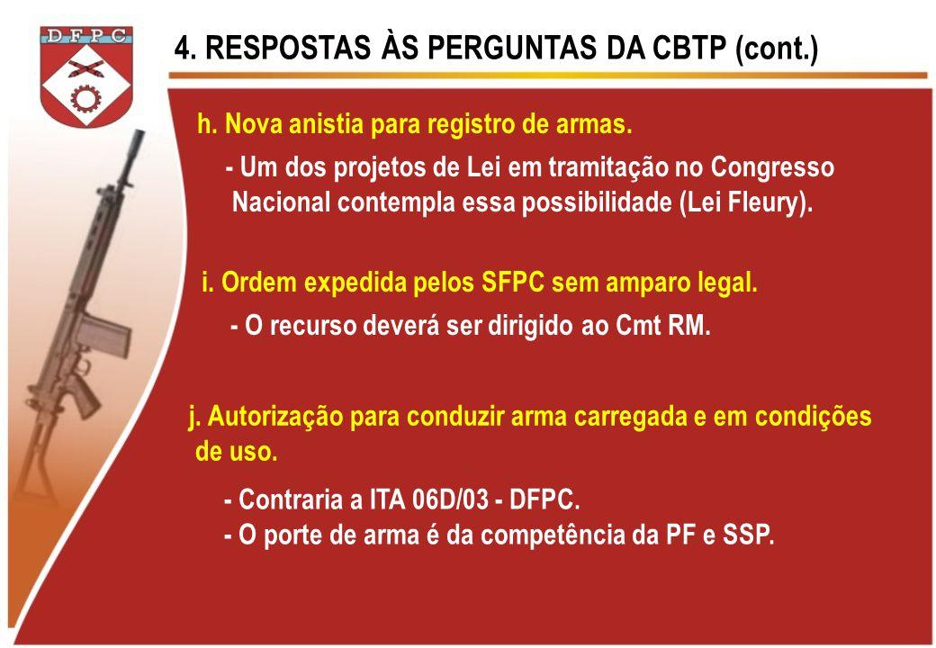 4. RESPOSTAS ÀS PERGUNTAS DA CBTP (cont.)
