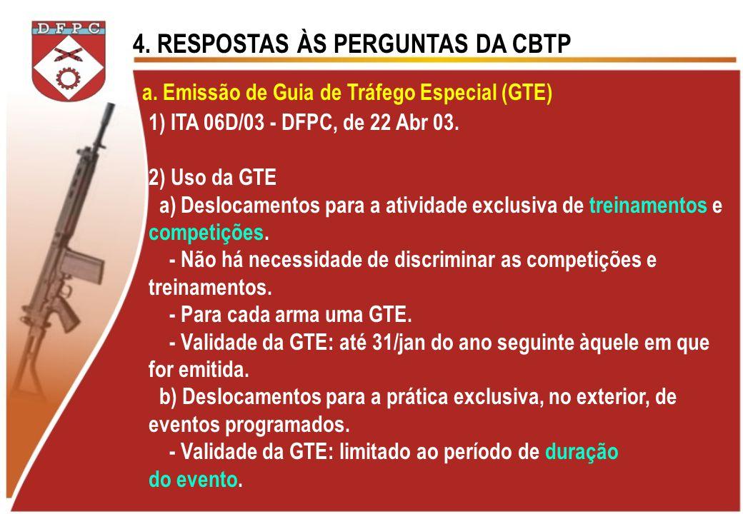 a. Emissão de Guia de Tráfego Especial (GTE)