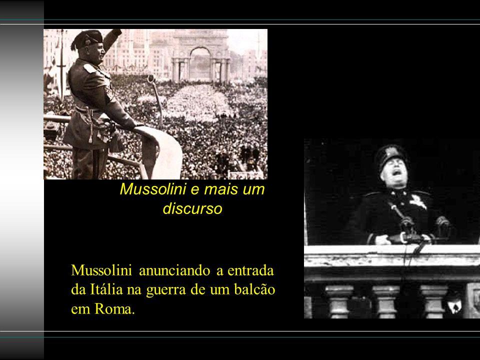 Mussolini e mais um discurso