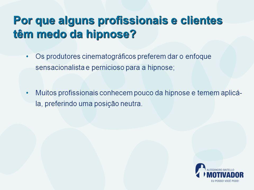 Por que alguns profissionais e clientes têm medo da hipnose